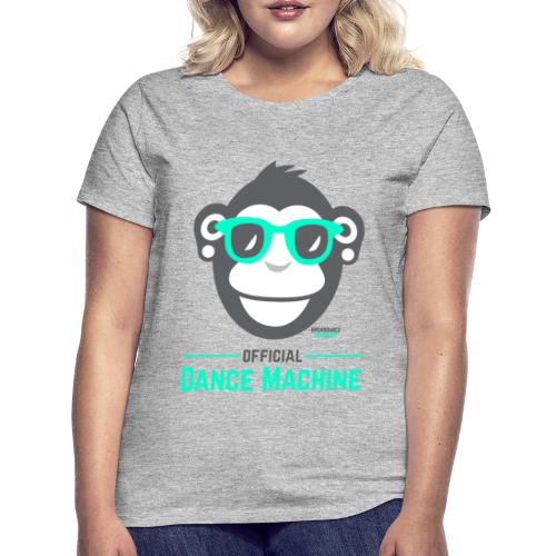 Official Dance Machine - Frauen T-Shirt