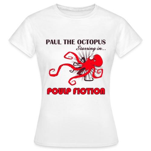 poulpfictions - T-shirt Femme