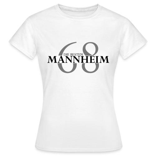 mannheim 68 die besten - Frauen T-Shirt