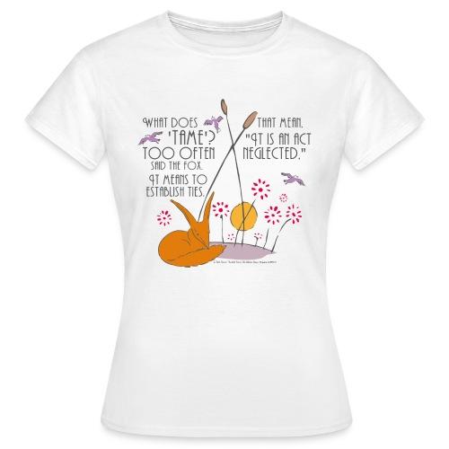Der kleine Prinz Fuchs zähmen UK - Frauen T-Shirt