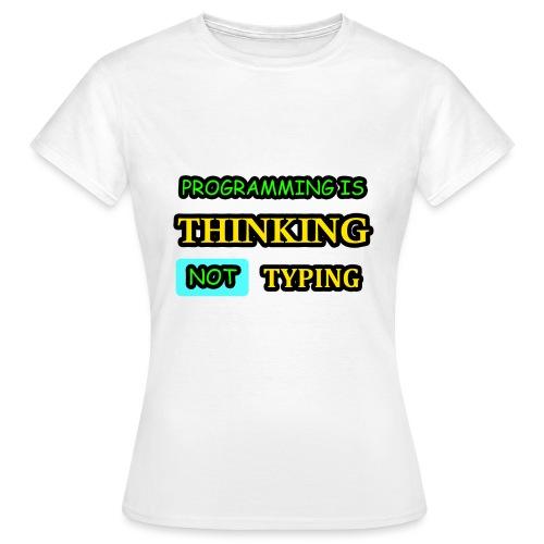 THINKING - Naisten t-paita