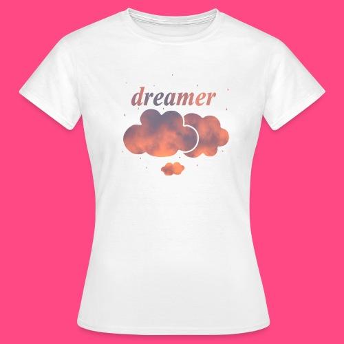 Dreamer - Frauen T-Shirt