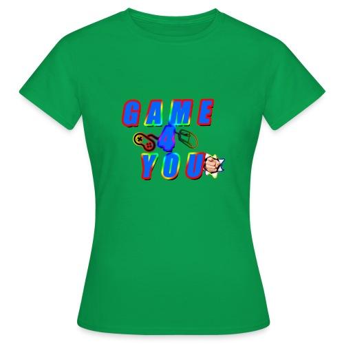Game4You - Women's T-Shirt