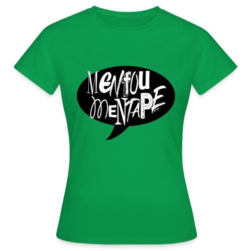 La bulle MENFOUMENTAPE by Alice Kara - T-shirt Femme