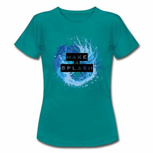 Make a Splash - Aquarell Design in Blau - Frauen T-Shirt