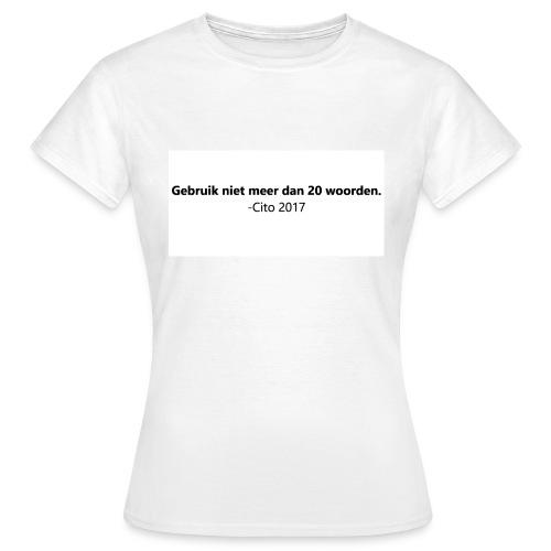 Gebruik niet meer dan 20 woorden - Vrouwen T-shirt