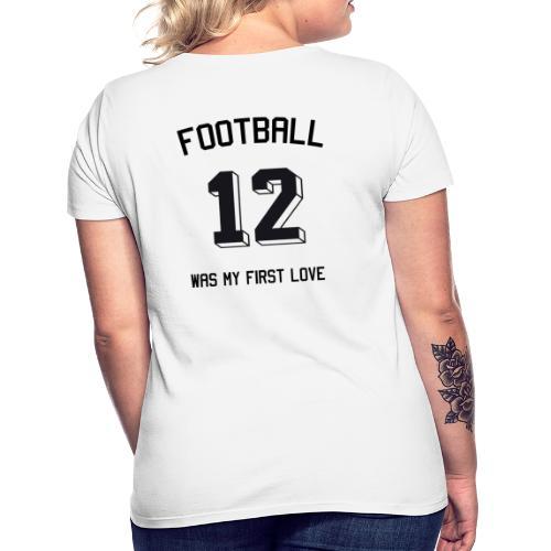 Football was my first love - Trikot - Frauen T-Shirt