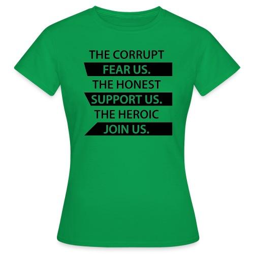 THe heroic join us - Naisten t-paita