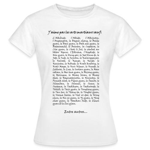 j aime pas les arts martiaux png - T-shirt Femme