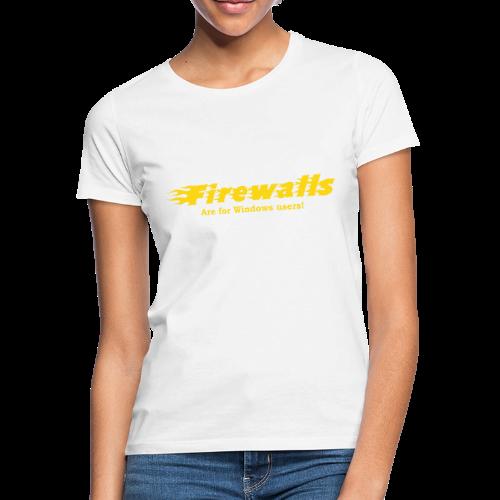 Firewalls - T-shirt dam