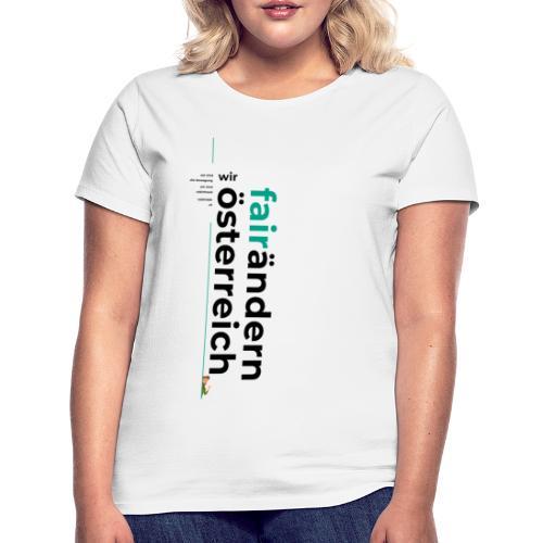 Wir FairÄndern Österreich Typo - Frauen T-Shirt