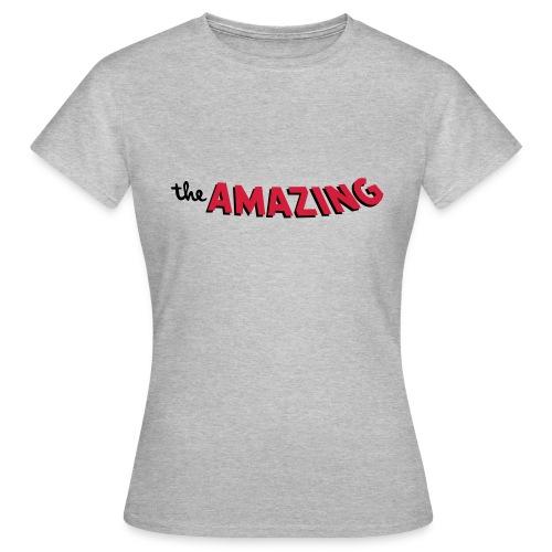 Amazing - Vrouwen T-shirt
