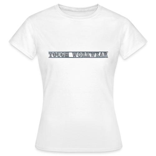 Tough Workwear - Women's T-Shirt