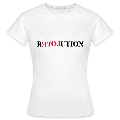 Revolution love - Women's T-Shirt