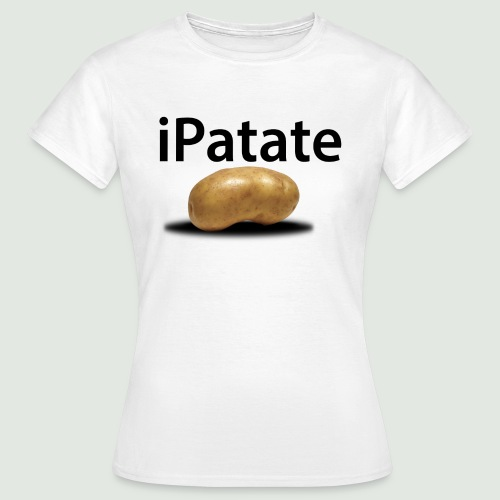 iPatate - T-shirt Femme