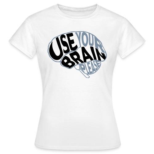 Use your brain - Maglietta da donna