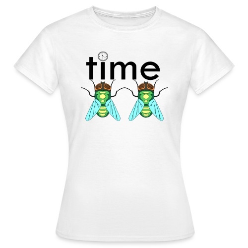 time flies - Dame-T-shirt