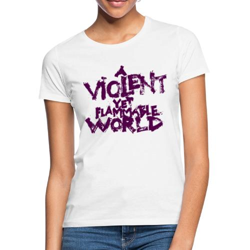 ViolentFlammableworld - Maglietta da donna