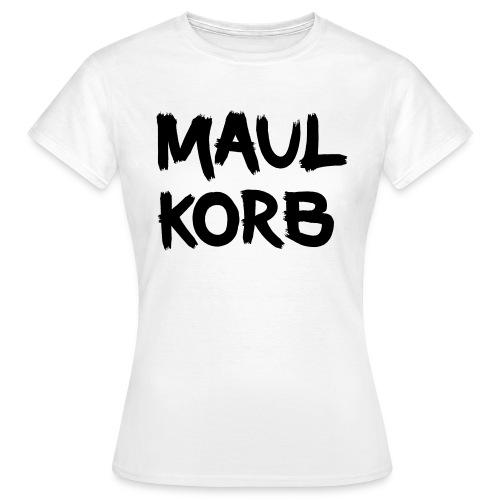 Maulkorb - Frauen T-Shirt