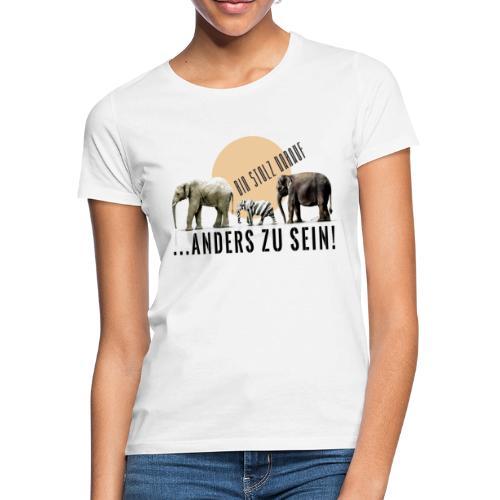 Stolz anders zu sein - Frauen T-Shirt