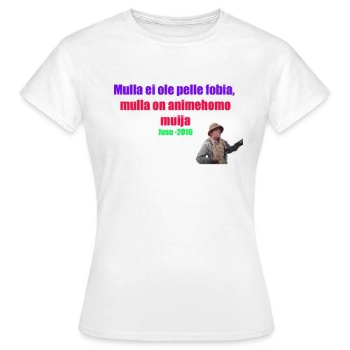 Jusun kuuluisa lausahdus - Naisten t-paita