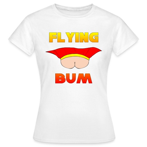 Flying Bum (face on) with text - Women's T-Shirt