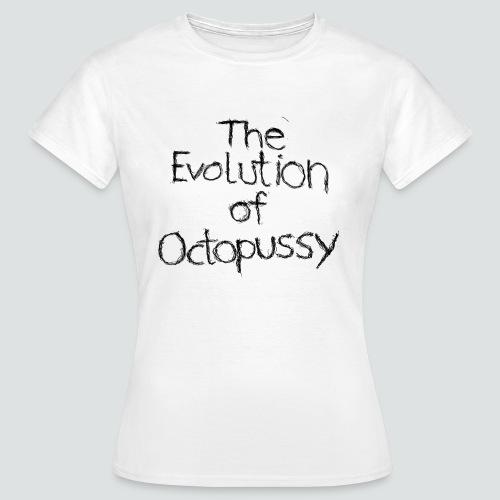 Evoctopussy png - Frauen T-Shirt