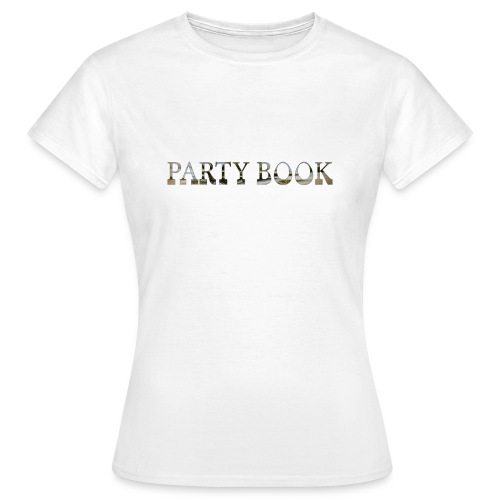 PartyBook - Frauen T-Shirt