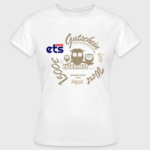 gutscheinshirt eulennest kinderheim - Frauen T-Shirt