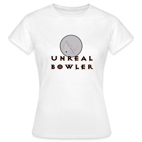 Unreal Bowler - Naisten t-paita
