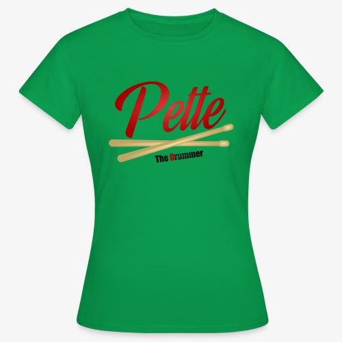 Pette the Drummer - Women's T-Shirt