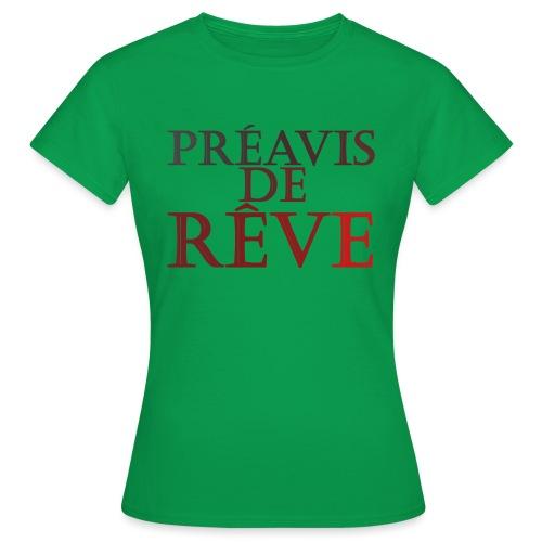 préavis de rêve (rouge) - T-shirt Femme