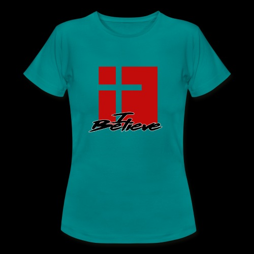 I BELIEVE 2 - Camiseta mujer