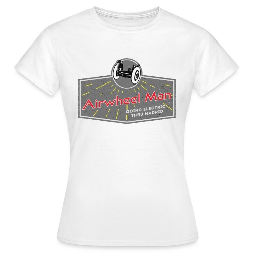 AIRWHEEL MAN - Going Electric Thru Madrid - Camiseta mujer