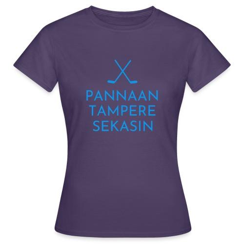 Pannaan Tampere Sekasin - Naisten t-paita