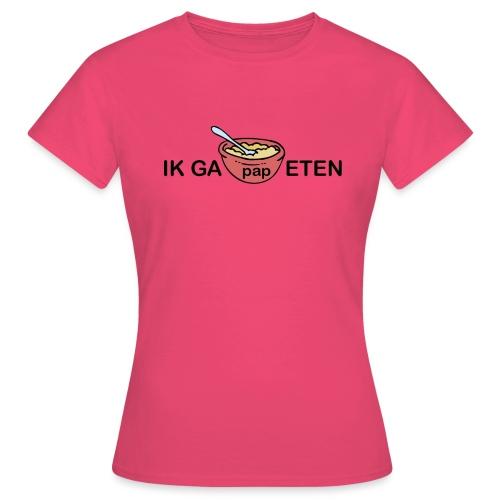 IK GA PAP ETEN - Vrouwen T-shirt
