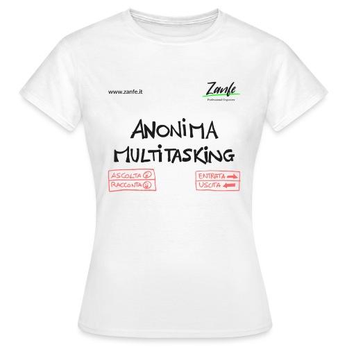 Anonima Multitasking - Maglietta da donna