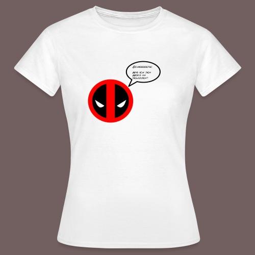 deadpool - Frauen T-Shirt