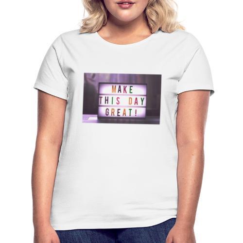 motivation citater bizzup - Dame-T-shirt