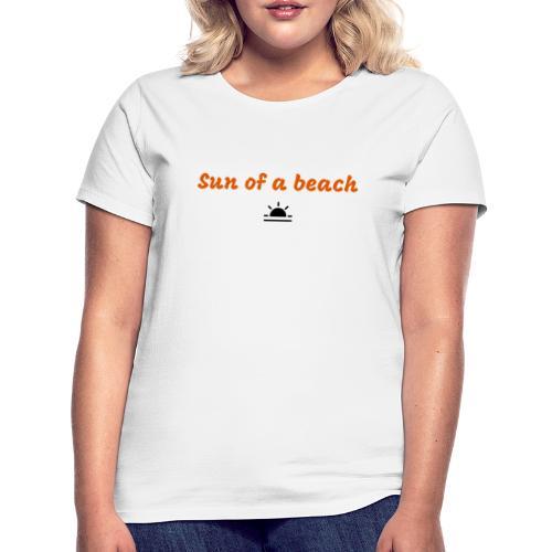 Sun of a beach by PartyShirt - T-shirt Femme