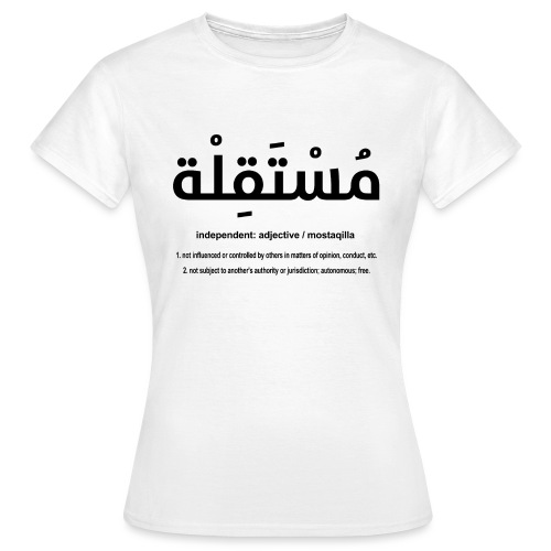 Mostaqilla definition for WOMEN - Women's T-Shirt