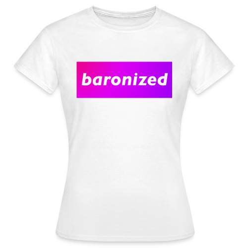 baronized - Frauen T-Shirt