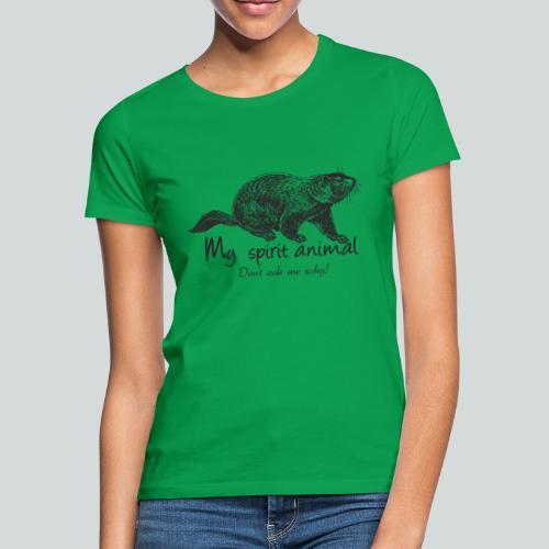La marmotte est mon animal totem - T-shirt Femme