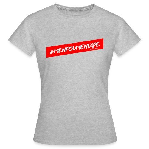 MENFOUMENTAPE Hashtag by Alice Kara - T-shirt Femme