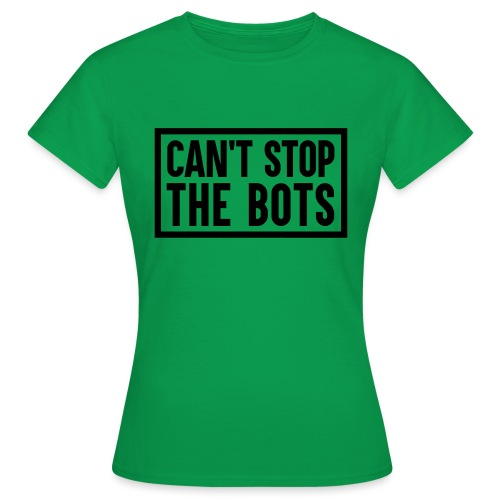 Can't Stop The Bots Premium Tote Bag - Women's T-Shirt