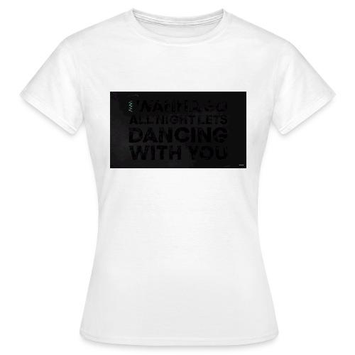 test dancing - Koszulka damska