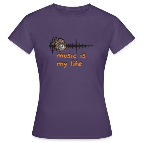 Music is my Life - Maglietta da donna