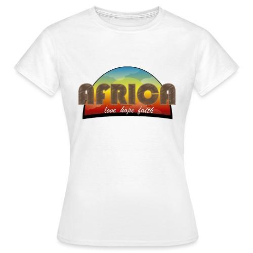 Africa_love_hope_and_faith2 - Maglietta da donna