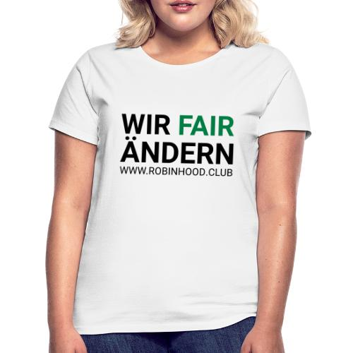 Wir Fairändern - Frauen T-Shirt