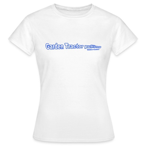 Garden Tractor pulling - Dame-T-shirt